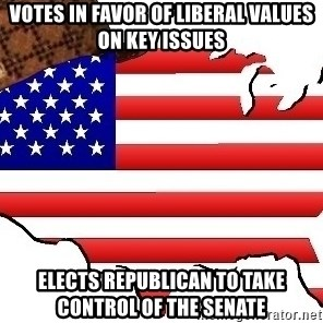 Scumbag America - votes in favor of liberal values on key issues elects republican to take control of the senate