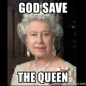 Queen of England - god save the queen