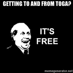 it's free -  Getting to and from Toga?