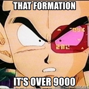 Vegeta's whore detector - THAT FORMATION IT'S OVER 9000