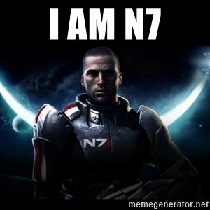 Mass Effect - I am N7