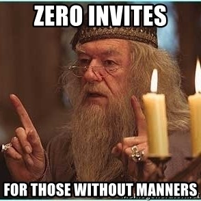 dumbledore fingers - Zero invites for those without manners
