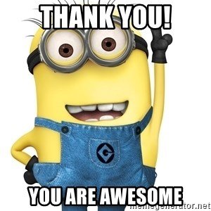 Despicable Me Minion - Thank you! You are Awesome