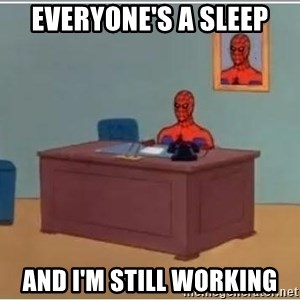 spiderman masterbating - everyone's a sleep and i'm still working