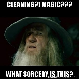 no memory gandalf - Cleaning?! Magic??? What sorcery is this?