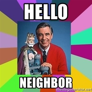 mr rogers  - hello neighbor