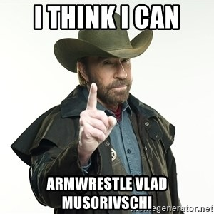 chuck norris cowboy hat - I think I can armwrestle Vlad Musorivschi