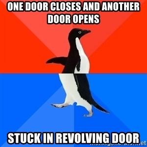 Socially Awkward Penguin (Red Top) - One door closes and another door opens  Stuck in revolving door