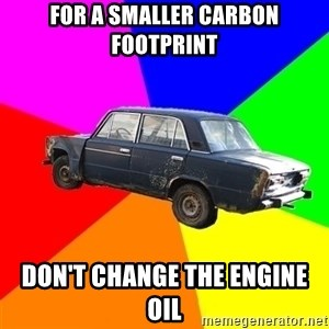 AdviceCar - for a smaller carbon footprint don't change the engine oil