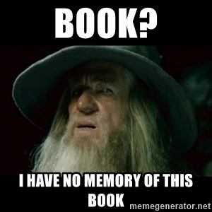 no memory gandalf - book? I have no memory of this book