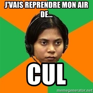 Stereotypical Indian Telemarketer - J'vais reprendre mon air de... CUL