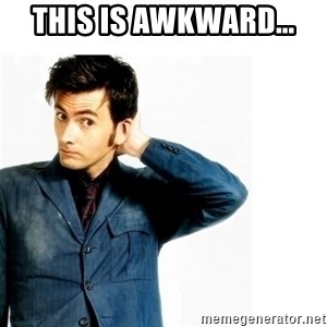 Doctor Who - this is awkward...