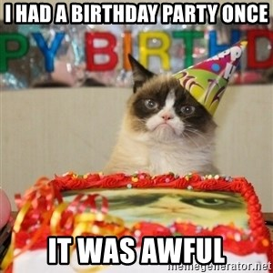 Grumpy Cat Birthday hat - I had a birthday party once it was awful