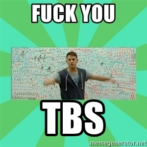 Fuck You Science! - Fuck You TBS