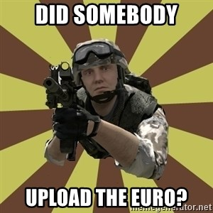 Arma 2 soldier - did somebody upload the euro?