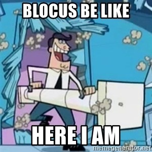 Timmy's Dad Battering Ram - Blocus be like here i am