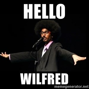 AFRO Knows - Hello Wilfred