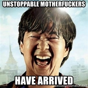 Mr.Chow - Unstoppable Motherfuckers Have Arrived