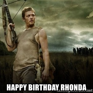 Daryl Dixon -  Happy Birthday Rhonda