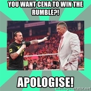 CM Punk Apologize! - You Want Cena To Win The Rumble?! APOLOGISE!