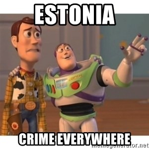 Toy story - Estonia Crime everywhere