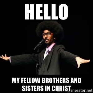 AFRO Knows - hello my fellow brothers and sisters in Christ