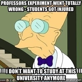 I Dont Want To Live On This Planet Anymore - professors experiment went totally wrong - students got injured I don't want to study at this university anymore
