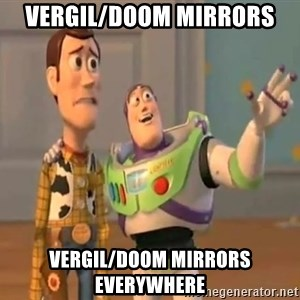 X, X Everywhere  - Vergil/Doom mirrors Vergil/Doom mirrors everywhere