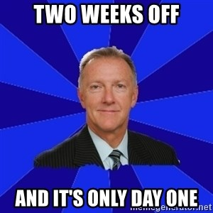 Ron Wilson/Leafs Memes - Two Weeks Off And It's Only Day One