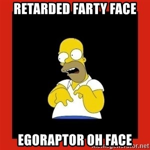 Homer retard - retarded farty face egoraptor oh face