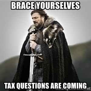 ned stark as the doctor - Brace Yourselves Tax questions are coming