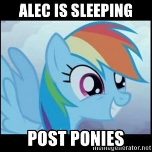 Post Ponies - Alec is sleeping post ponies