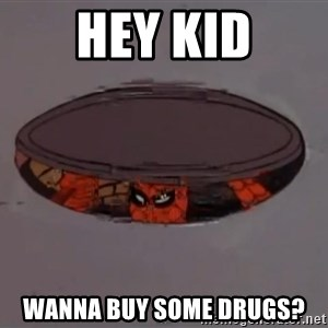 Spiderman in Sewer - Hey kid wanna buy some drugs?