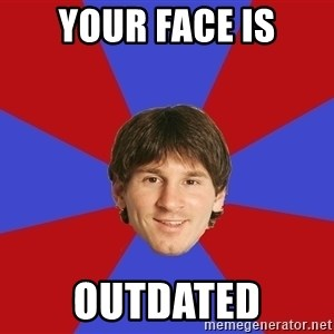 Messiya - Your face is Outdated