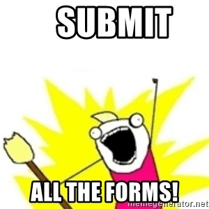 x all the y -    Submit    All the forms!
