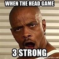 Niggawizard - When the head Game  3 strong