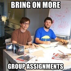 Naive Junior Creatives - BRING ON MORE GROUP ASSIGNMENTS