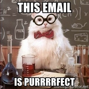 Chemist cat - THIS EMAIL IS PURRRRFECT