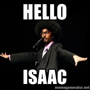 AFRO Knows - hello  isaac