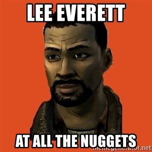 Lee Everett - Lee Everett  At all the nuggets