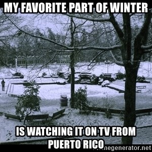UVIC SNOWDAY - My favorite part of winter is watching it on TV from Puerto Rico