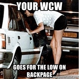 Karma prostitute  - Your WcW goes for the low on backpage
