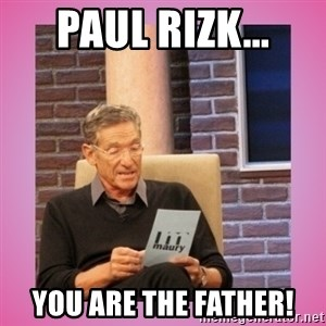 MAURY PV - Paul Rizk... You are the father!