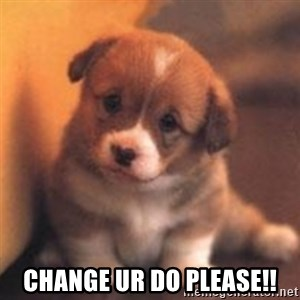 cute puppy -  change ur do please!!