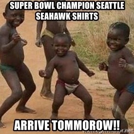 african children dancing - Super Bowl Champion Seattle Seahawk Shirts Arrive Tommorow!!