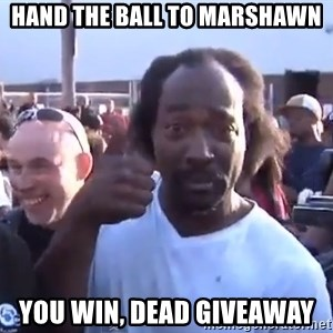 charles ramsey 3 - Hand The Ball To Marshawn You Win, Dead Giveaway