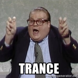 quote guy -  Trance