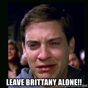 crying peter parker -  LEAVE BRITTANY ALONE!!
