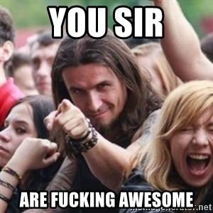 Ridiculously Photogenic Metalhead - you sir are fucking awesome