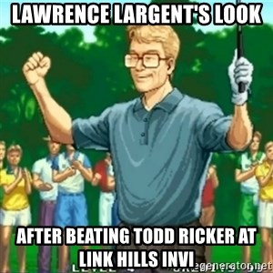 Happy Golfer - Lawrence Largent's Look After Beating Todd Ricker at Link Hills Invi